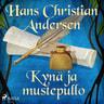 H. C. Andersen - Kynä ja mustepullo