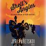 Jyri Paretskoi - Shell's Angles - Viimeinen riskiretki