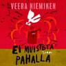 Veera Nieminen - Ei muisteta pahalla