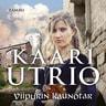 Kaari Utrio - Viipurin kaunotar