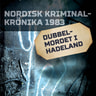Kustantajan työryhmä - Dubbelmordet i Hadeland