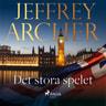 Jeffrey Archer - Det stora spelet