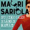 Mauri Sariola - Susikosken elämän kevät