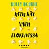 Holly Bourne - Niin käy vain elokuvissa