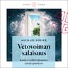 Michael J. Losier ja Eero Saarinen - Vetovoiman salaisuus – Kuinka vedät haluamiasi asioita puoleesi