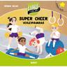 Henna Helmi Heinonen - Super Cheer: Voileipävaras