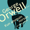 George Orwell - Kun ammuin norsun ja muita esseitä