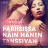 Alexandra Södergran - Pariisissa näin hänen tanssivan - eroottinen novelli