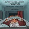 Timo Airaksinen - Hyvinvointivaltion hylkäämät – Ikääntyneiden hoidon etiikka