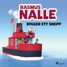 Rasmus Nalle bygger ett skepp - äänikirja