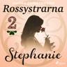 Hanna Christenson - Rossystrarna del 2: Stephanie
