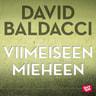 David Baldacci - Viimeiseen mieheen