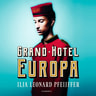 Ilja Leonard Pfeijffer - Grand Hotel Europa