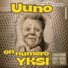Tuomas Marjamäki - Uuno on numero yksi – Turhapuron koko tarina 1971-2021