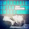 Jonas Kihlman - Mördare utan mord