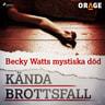 Becky Watts mystiska död - äänikirja