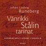 Johan Ludvig Runeberg - Vänrikki Stålin tarinat