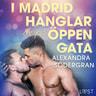 Alexandra Södergran - I Madrid hånglar de på öppen gata