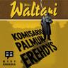 Mika Waltari - Komisario Palmun erehdys