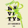 Jeff VanderMeer - Hävitys