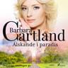 Barbara Cartland - Älskande i paradis