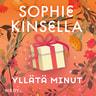 Sophie Kinsella - Yllätä minut