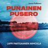 Jonna Pulkkinen - Punainen pusero – Lappi partisaanien armoilla
