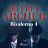 Jeffrey Archer - Rivalerna 1
