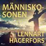 Lennart Hagerfors - Människosonen