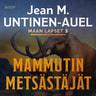 Jean M. Untinen-Auel - Mammutin metsästäjät