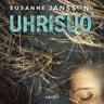 Susanne Jansson - Uhrisuo