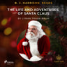 L. Frank. Baum - B. J. Harrison Reads The Life and Adventures of Santa Claus