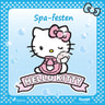 Hello Kitty - Spa-festen - äänikirja