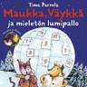 Maukka, Väykkä ja mieletön lumipallo - äänikirja