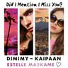 DIMIMY – Kaipaan – Did I Mention I Miss You? - äänikirja