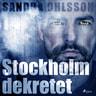 Sandra Olsson - Stockholm dekretet