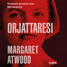 Margaret Atwood - Orjattaresi