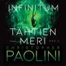 Christopher Paolini - Infinitum. Tähtien meri. Osa 2