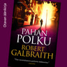 Robert Galbraith - Pahan polku