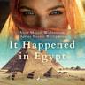 Charles Norris Williamson ja Alice Muriel Williamson - It Happened in Egypt