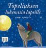 Kirsti Mäkinen ja Zacharias Topelius - Topeliuksen lukemisia lapsille