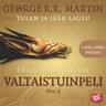 George R.R. Martin - Valtaistuinpeli - osa 2