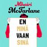 Mhairi McFarlane - En minä vaan sinä