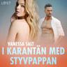 Vanessa Salt - I karantän med styvpappan - erotisk novell