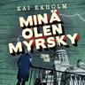 Kai Ekholm - Minä olen Myrsky