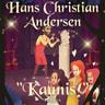 "H. C. Andersen - ""Kaunis!"""