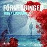 Tinna Lindberg - Förnedringen