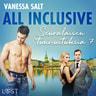 Vanessa Salt - All inclusive - Seuralaisen tunnustuksia 7