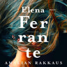 Elena Ferrante - Amalian rakkaus