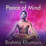 Brahma Khumaris - Peace of Mind